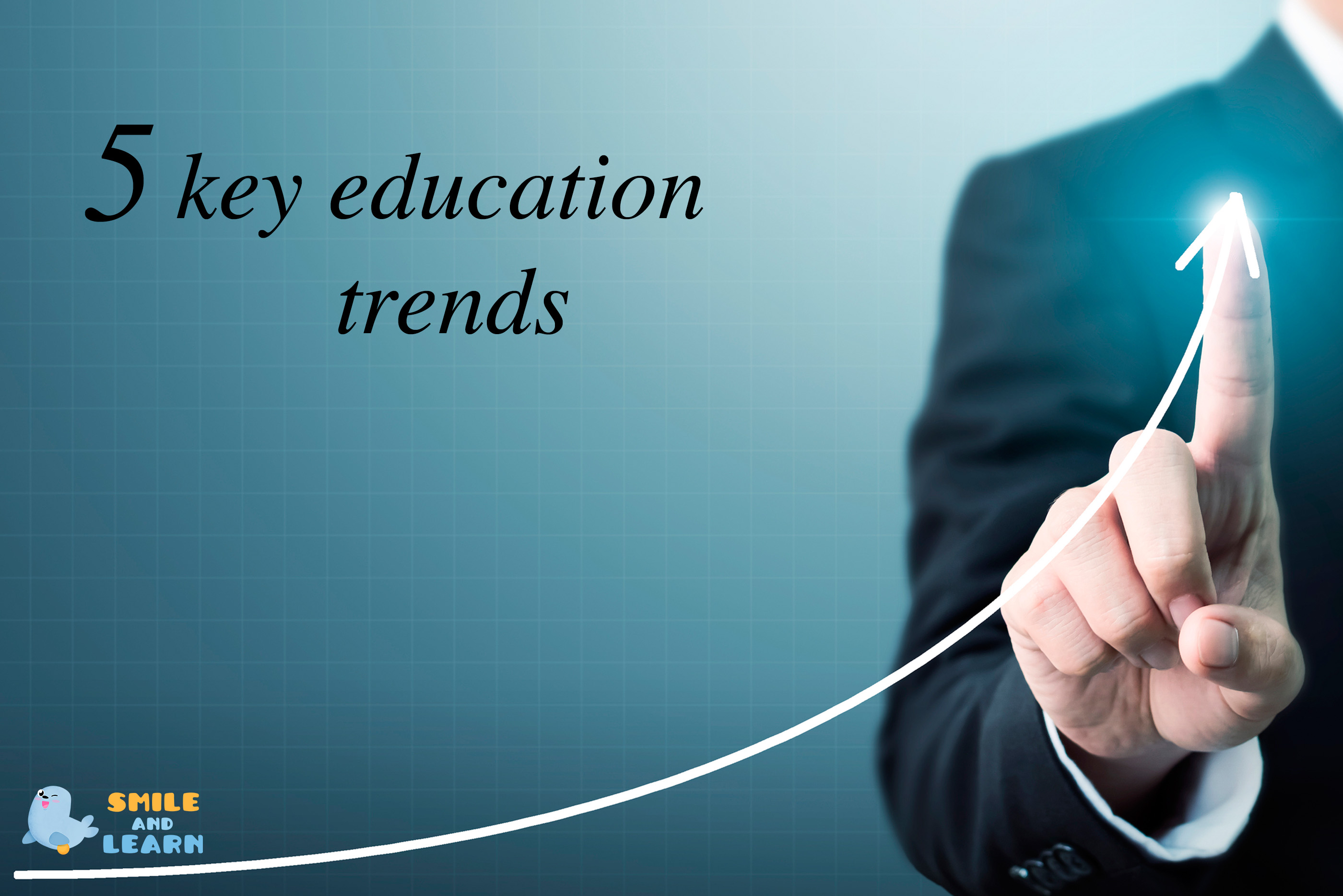5 Key Education Trends